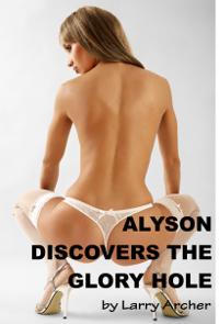 AlysonDiscoversGloryHoleCoverThumb72dpi
