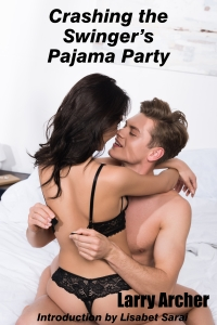 Crashing the Swingers Pajama Party
